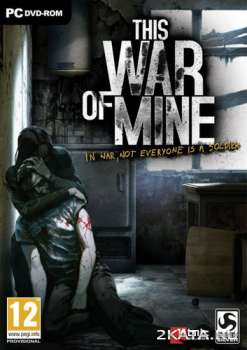 This War of Mine (2014) (RUS/ENG/MULTI7) (PC)
