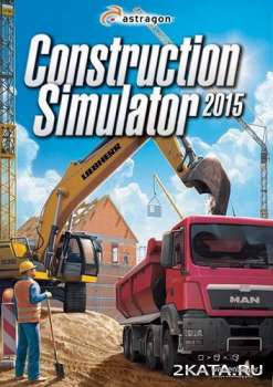 Construction Simulator 2015 (2014) (RUS/ENG/MULTi9) (PC) (CODEX)