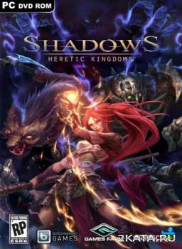 Shadows: Heretic Kingdoms - Book One Devourer of Souls (2014) (ENG/DE) (PC) (FAIRLIGHT)