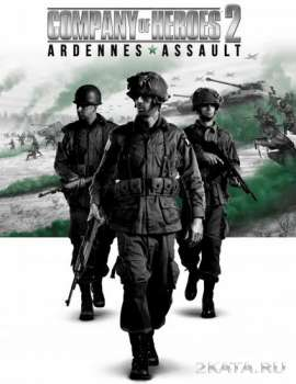 Company of Heroes 2: Ardennes Assault (2014) (RUS) (PC) RePack