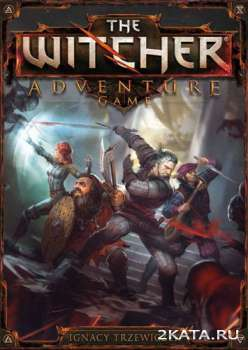 The Witcher Adventure Game (2014) (ENG/POL) (PC) (FANiSO)