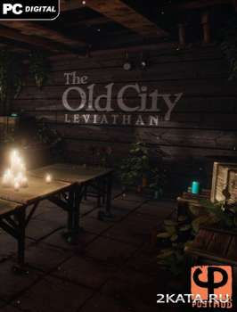 The Old City: Leviathan (2014) (ENG) (PC) RePack