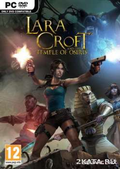 Lara Croft and the Temple of Osiris (2014) (RUS/ENG) (PC) RePack