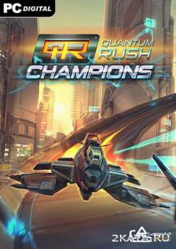 Quantum Rush: Champions (2014) (ENG/MULTI5) (PC) (PLAZA)