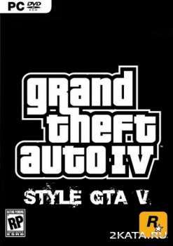 Grand Theft Auto 4 in style GTA 5 (2014) (RUS/ENG/MULTI5) (PC) RePack