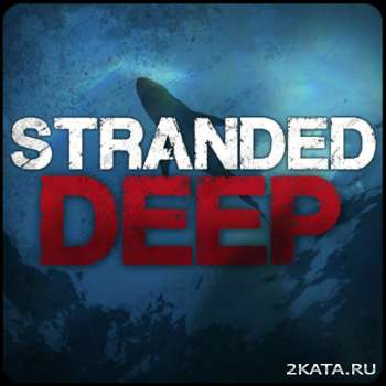 Stranded Deep (2015) (ENG) (Alpha) (PC) Steam Early Access