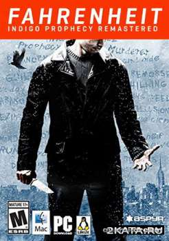 Fahrenheit: Indigo Prophecy Remastered (2015) (RUS/ENG/MULTI4) (PC) Full / RePack
