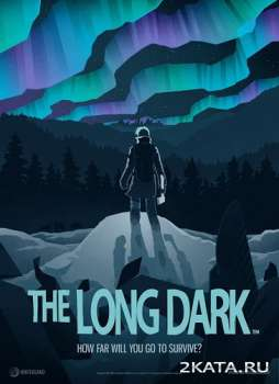 The Long Dark (2014) (RUS/ENG/Multi3) (PC) Steam Early Access