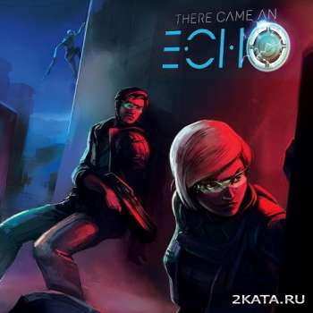 There Came an Echo (2015) (�NG) (PC) (CODEX)