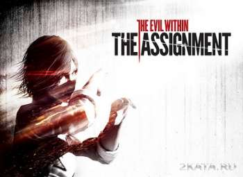 The Evil Within � ����������� �������. ���������� The Assignment � The Consequence