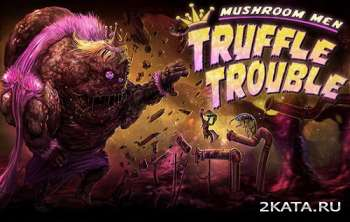Mushroom Men: Truffle Trouble (2015) (ENG/MULTI6) (PC) (FAIRLIGHT)