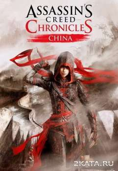 Assassin's Creed Chronicles: China (2015) (RUS/ENG/MULTi13) (PC)