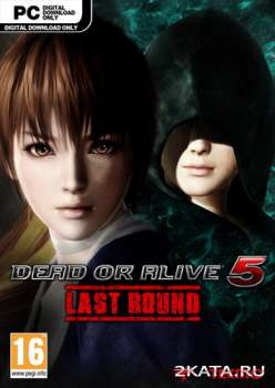 Dead or Alive 5: Last Round (2015) (RUS/ENG/JPN) (PC) RePack