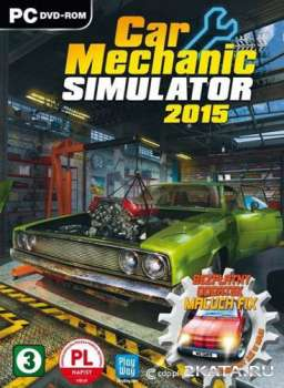 Car Mechanic Simulator 2015 (2015) (RUS/ENG) (PC) RePack