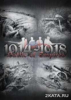 Battle of Empires: 1914-1918 (2015) (ENG) (PC) (CODEX)