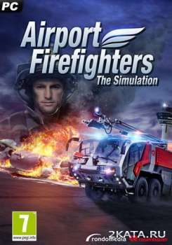 Airport Firefighters: The Simulation (2015) (RUS/ENG/MULTi6) (PC)
