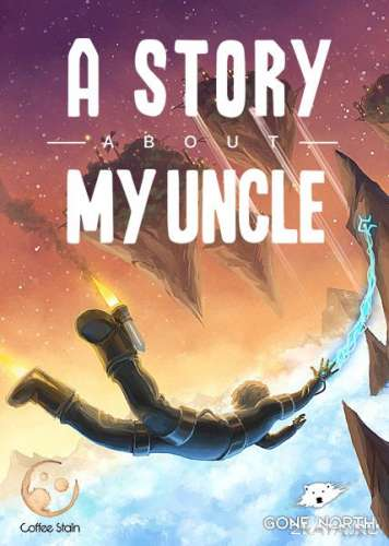 A Story About My Uncle (2014) (RUS/ENG/Multi7) RePack