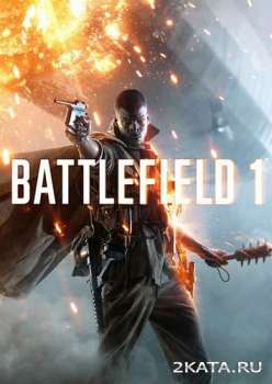 Battlefield 1: Digital Deluxe Edition (2016) (RUS|ENG|MULTi) (PC) RiP