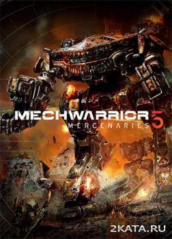 MechWarrior 5: Mercenaries (2019) (RUS/ENG/MULTi) (PC)