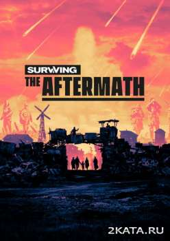 Surviving the Aftermath (2019) (RUS/ENG/MULTi) (PC)