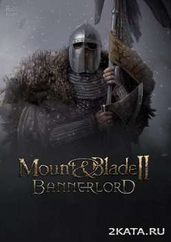 Mount & Blade II: Bannerlord (2020) (RUS/ENG/MULTi) (PC)