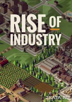 Rise of Industry (2019) (RUS/ENG/MULTi) (PC)