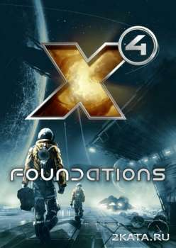 X4: Foundations - Collector's Edition (2018) (RUS/ENG) (PC)