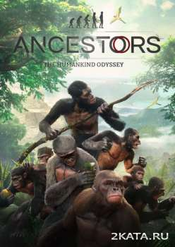 Ancestors: The Humankind Odyssey (2019) (RUS/ENG/MULTi) (PC)