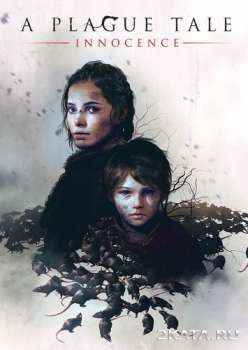 A Plague Tale: Innocence (2019) (RUS/ENG/MULTi) (PC)