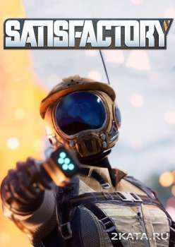 Satisfactory (2019) (RUS/ENG/MULTi) (PC)
