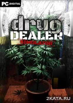 Drug Dealer Simulator (2020) (RUS/ENG/MULTi) (PC)