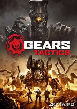 Gears Tactics (2020) (RUS/ENG/MULTi) (PC)