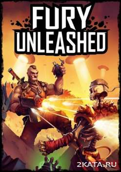 Fury Unleashed (2020) (RUS/ENG/MULTi) (PC)