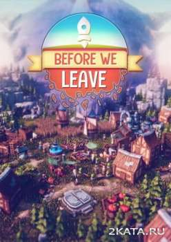 Before We Leave (2020) (RUS/ENG/MULTi) (PC)