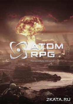 ATOM RPG: Post-apocalyptic indie game (2018) (RUS/ENG) (PC)
