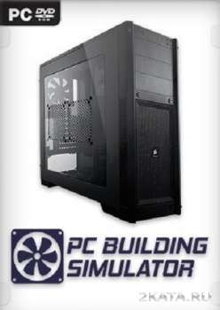 PC Building Simulator (2019) (RUS/ENG) (PC)
