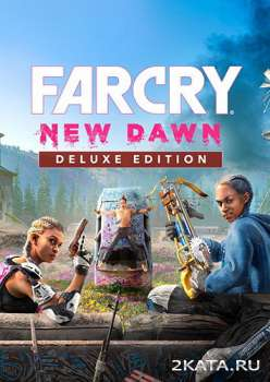 Far Cry New Dawn - Deluxe Edition (2019) (RUS/ENG) (PC)